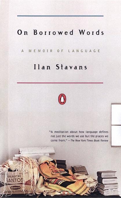 On Borrowed Words: A Memoir of Language als Taschenbuch