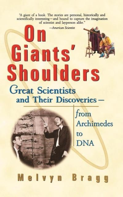 On Giants' Shoulders: Great Scientists and Their Discoveries from Archimedes to DNA als Taschenbuch