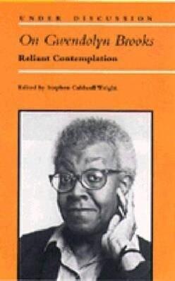 On Gwendolyn Brooks: Reliant Contemplation als Taschenbuch