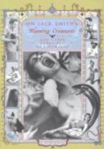 On Jack Smith's Flaming Creatures: (And Other Secret-Flix of Cinemaroc) als Taschenbuch