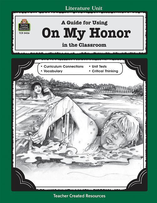 A Guide for Using on My Honor in the Classroom als Taschenbuch