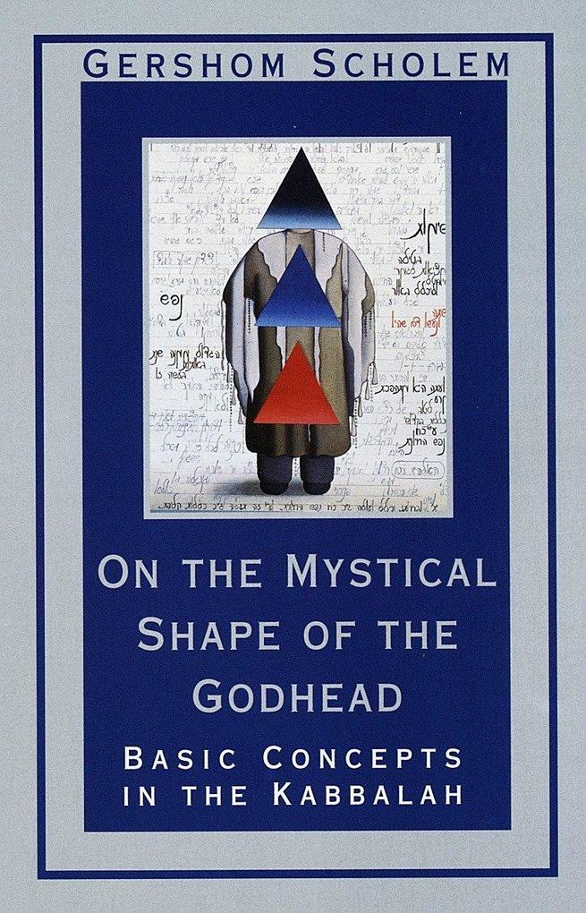 On The Mystical Shape Of The Godhead als Taschenbuch