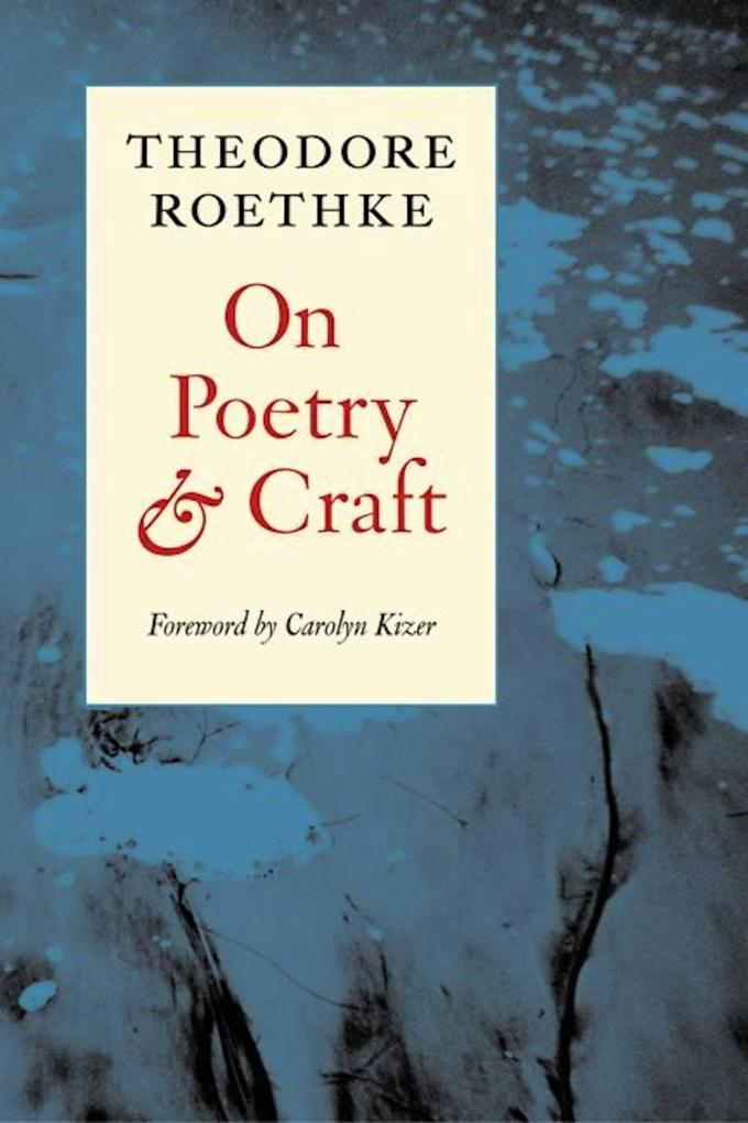 On Poetry and Craft: Selected Prose als Taschenbuch