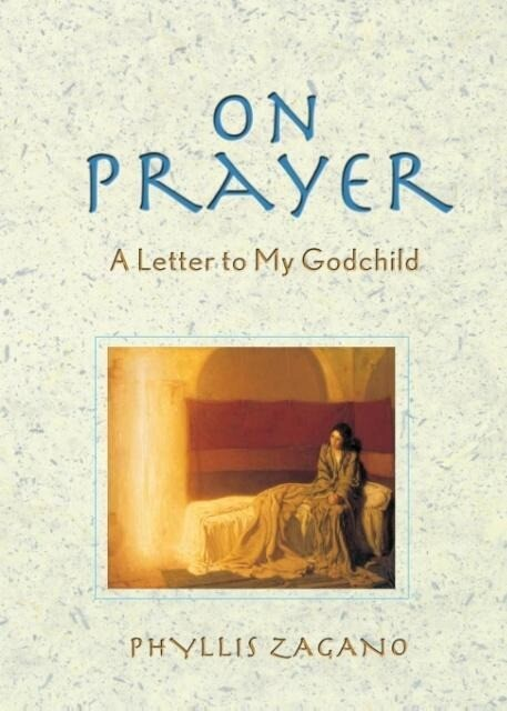 On Prayer: A Letter to My Godchild als Taschenbuch