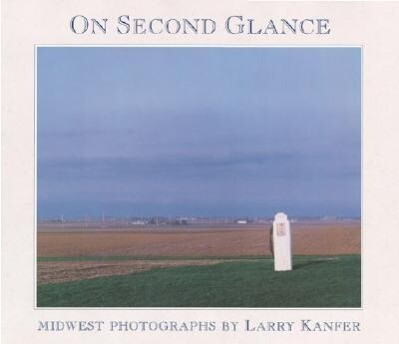 On Second Glance: Midwest Photographs als Buch
