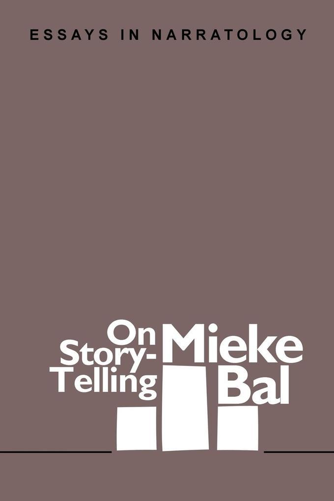 On Story-Telling: Essays in Narratology als Taschenbuch