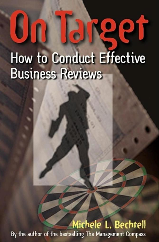 On Target: How to Conduct Effective Business Reviews als Buch