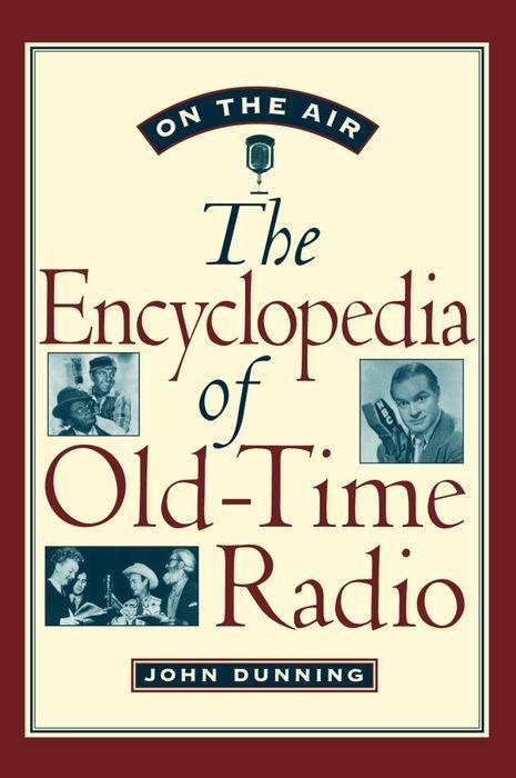 On the Air: The Encyclopedia of Old-Time Radio als Buch