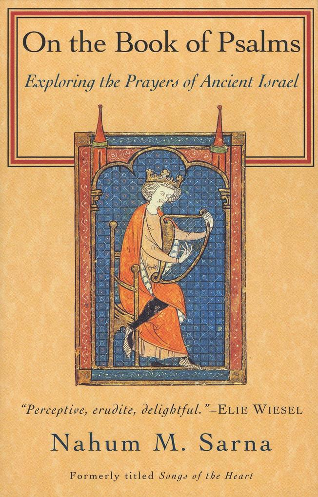 On the Book of Psalms: Exploring the Prayers of Ancient Israel als Taschenbuch