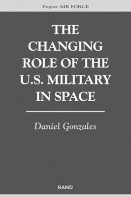 The Changing Role of the U.S. Military Space als Taschenbuch