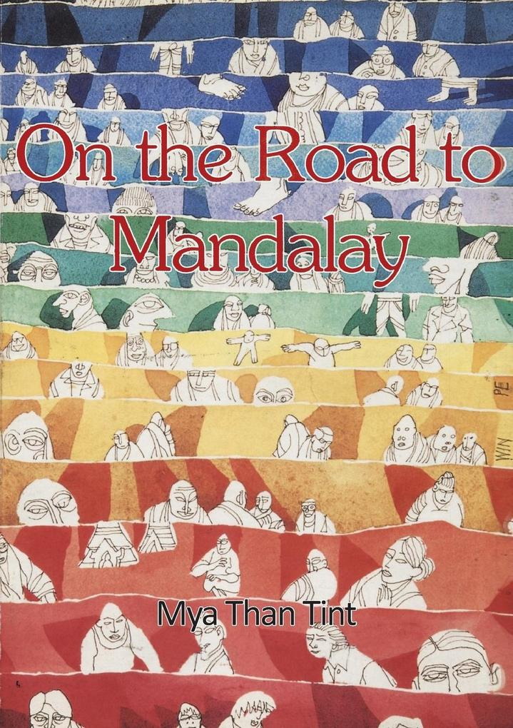 On the Road to Mandalay: Tales of Ordinary People als Taschenbuch