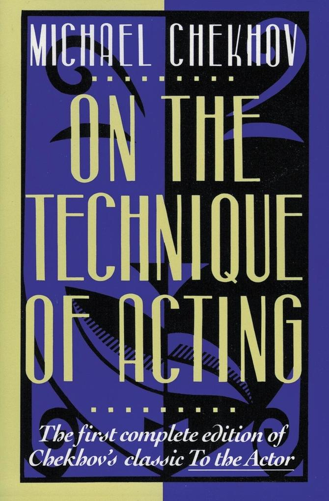On the Technique of Acting als Buch