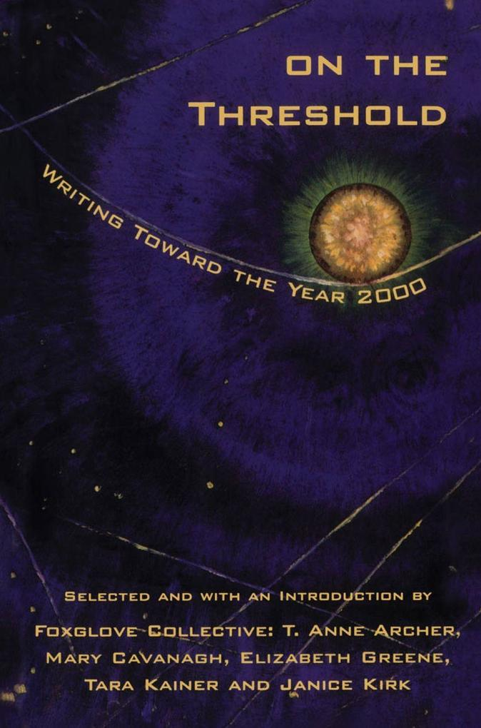 On the Threshold: Writing Toward the Year 2000 als Taschenbuch