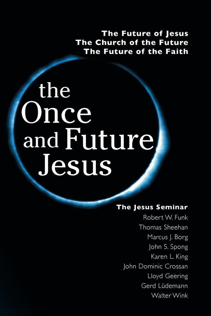 The Once and Future Jesus als Taschenbuch