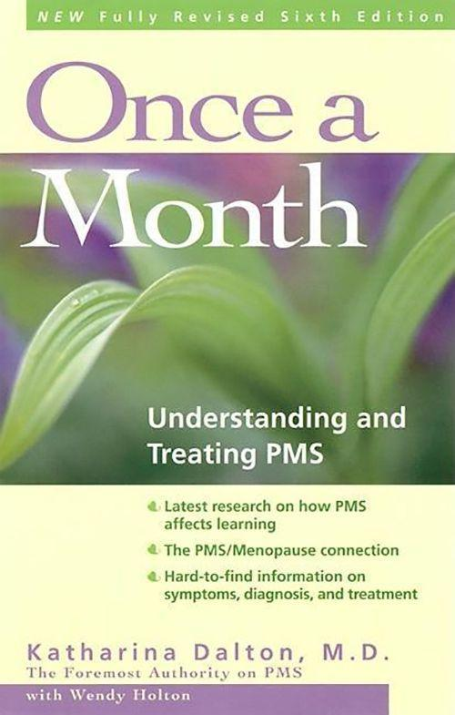 Once a Month: Understanding and Treating PMS als Taschenbuch