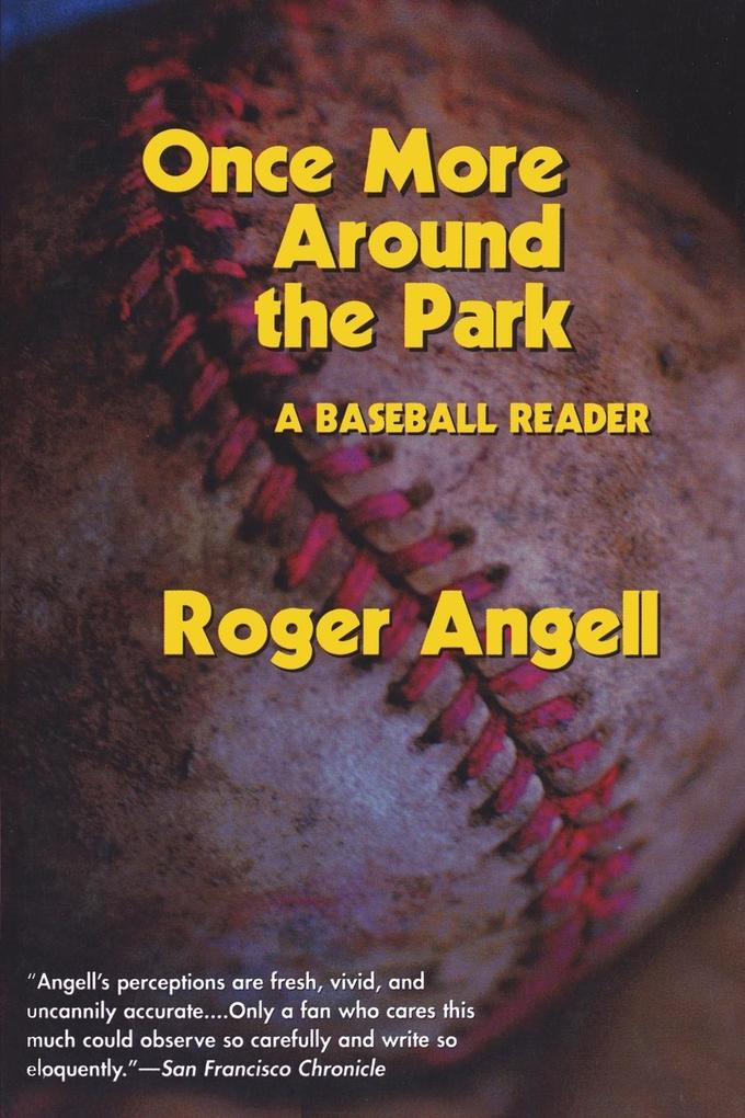 Once More Around the Park: A Baseball Reader als Taschenbuch