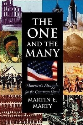 One and the Many the One and the Many: America's Struggle for the Common Good als Taschenbuch