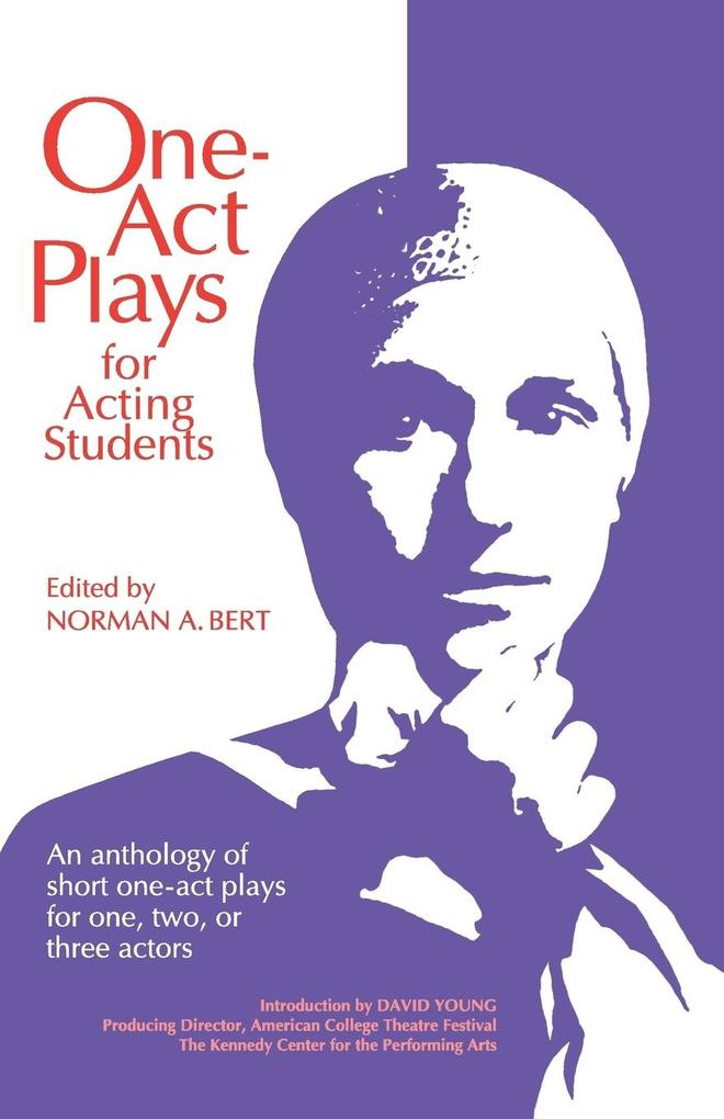 One-Act Plays for Acting Students: An Anthology of Complete One-Act Plays for One, Two, or Three Actors als Taschenbuch