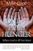 One Holy Hunger: When God Is All You Want als Taschenbuch