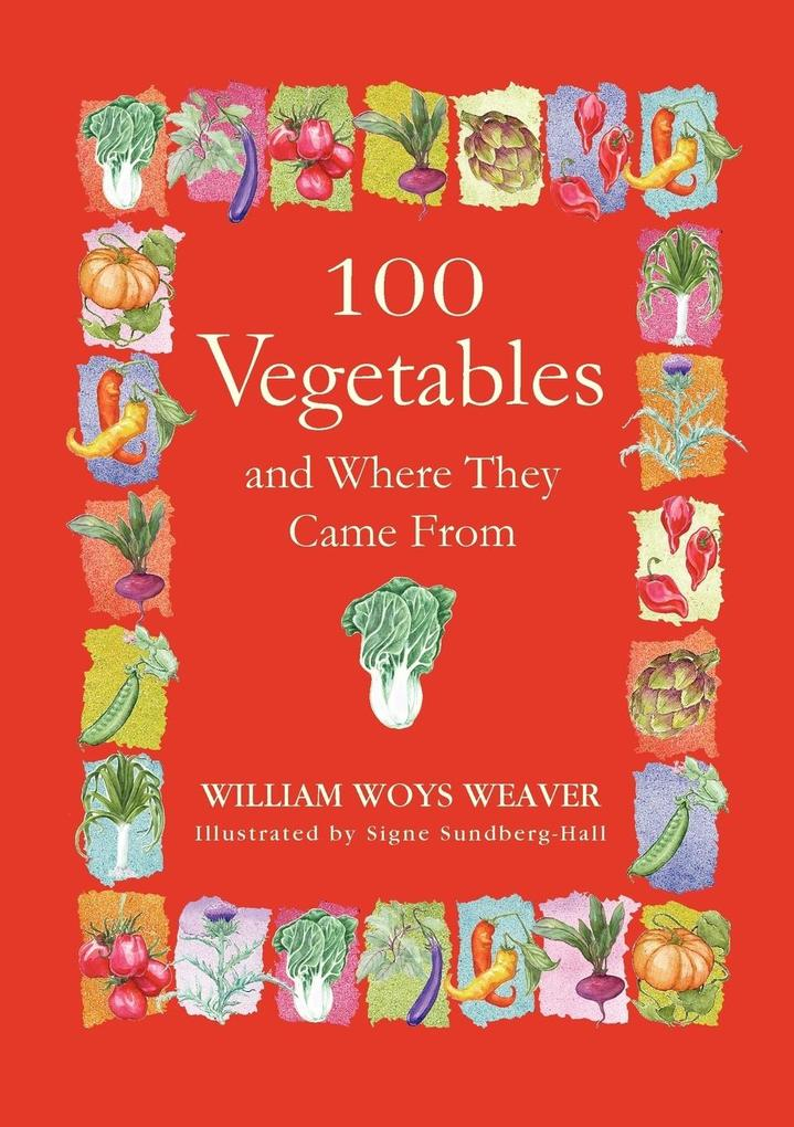 100 Vegetables and Where They Came from als Taschenbuch
