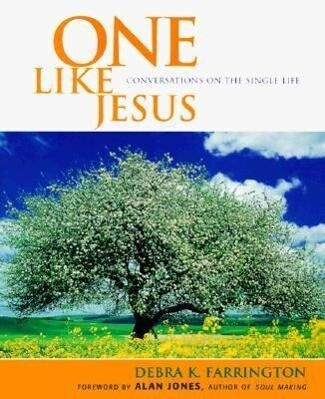 One Like Jesus: Conversations on the Single Life als Taschenbuch