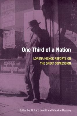 One Third of a Nation: Lorena Hickok Reports on the Great Depression als Taschenbuch