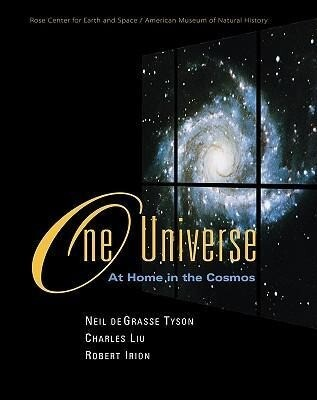 One Universe: At Home in the Cosmos als Buch
