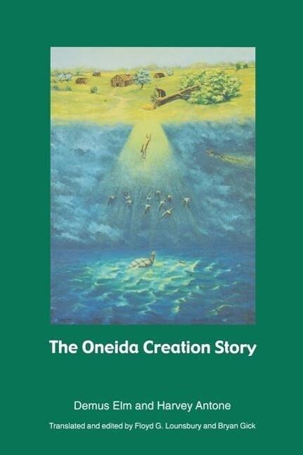 The Oneida Creation Story als Taschenbuch