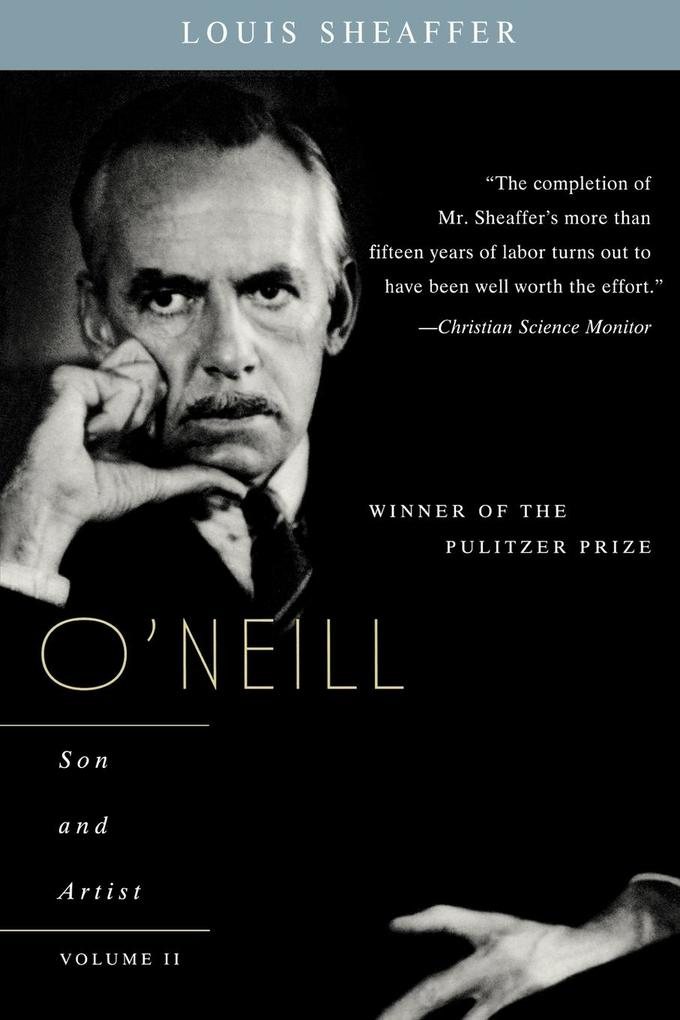O'Neill: Son and Artist; Volume II als Taschenbuch
