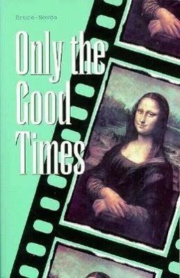 Only the Good Times als Taschenbuch