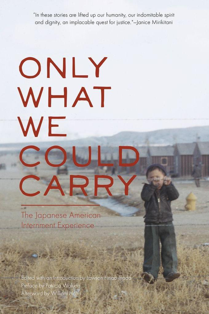 Only What We Could Carry: The Japanese American Internment Experience als Taschenbuch