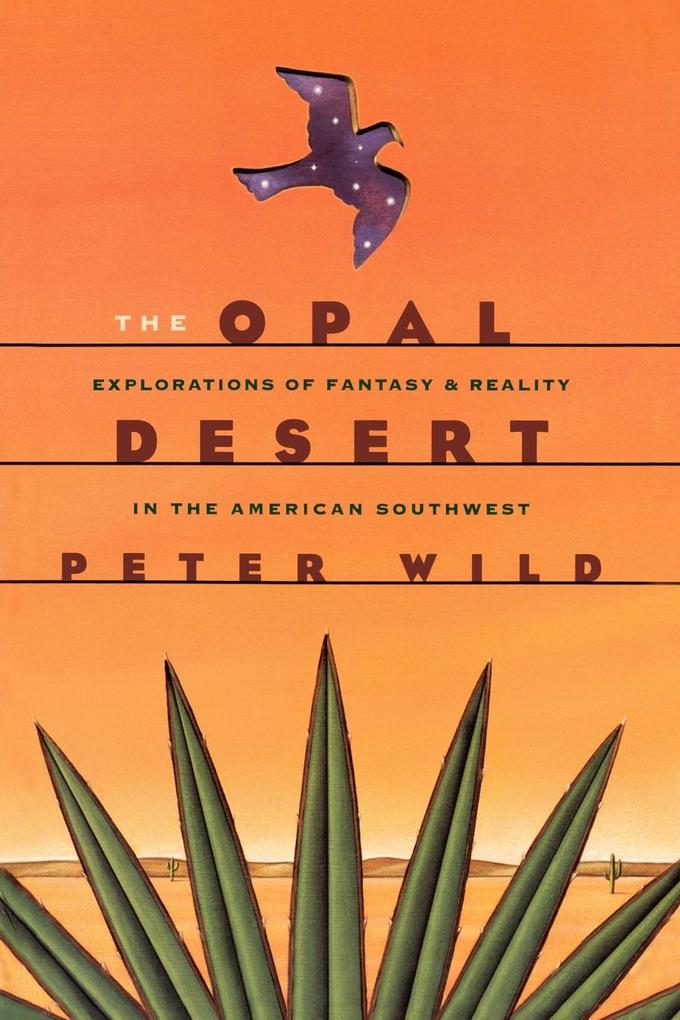 The Opal Desert: Explorations of the American Southwest als Taschenbuch