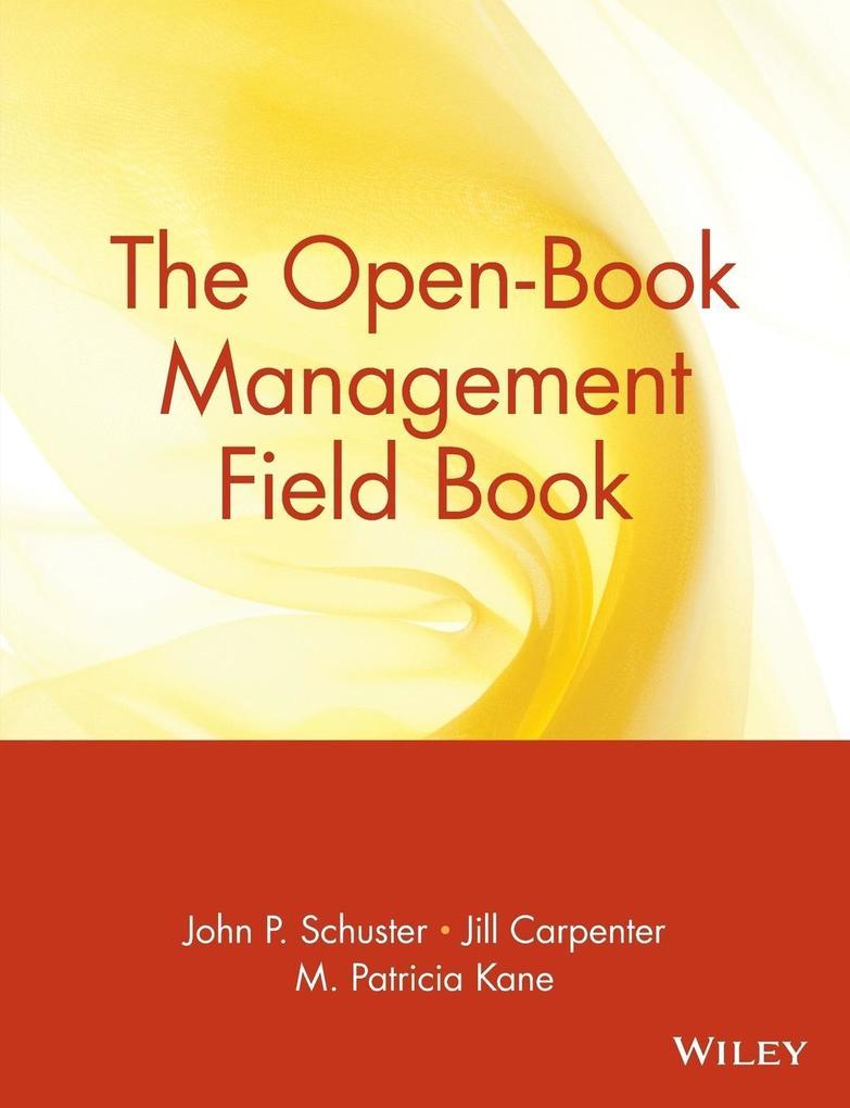 The Open-Book Management Field Book als Taschenbuch