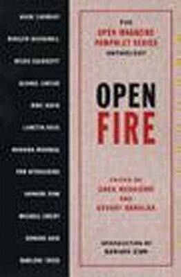 Open Fire: The Open Magazine Pamphlet Series Anthology, No 1 als Taschenbuch