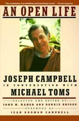 An Open Life: Joseph Campbell in Conversation with Michael Toms als Taschenbuch