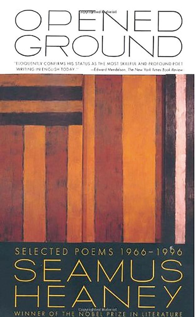 Opened Ground: Selected Poems, 1966-1996 als Taschenbuch