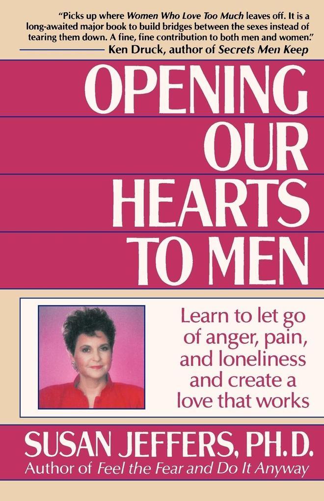 Opening Our Hearts to Men als Taschenbuch