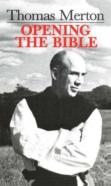 Thomas Merton: Opening the Bible als Taschenbuch