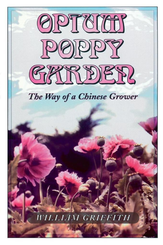 Opium Poppy Garden als Taschenbuch
