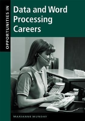 Opportunities in Data and Word Processing Careers als Buch