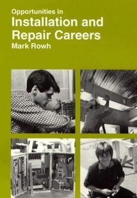 Opportunities in Installation and Repair Careers als Taschenbuch