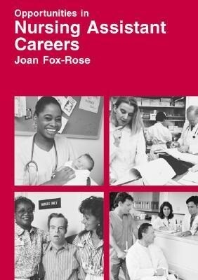 Opportunities in Nursing Assistant Careers als Buch