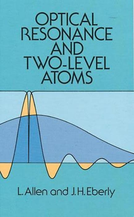 Optical Resonance and Two-Level Atoms als Taschenbuch
