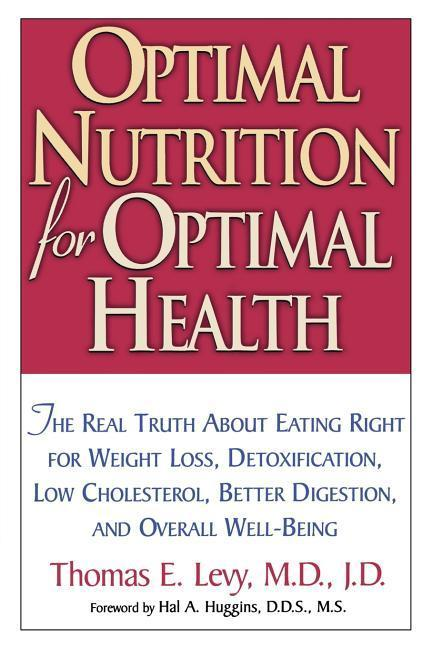 Optimal Nutrition for Optimal Health als Taschenbuch
