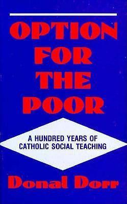 Option for the Poor: A Hundred Years of Vatican Social Teaching als Taschenbuch