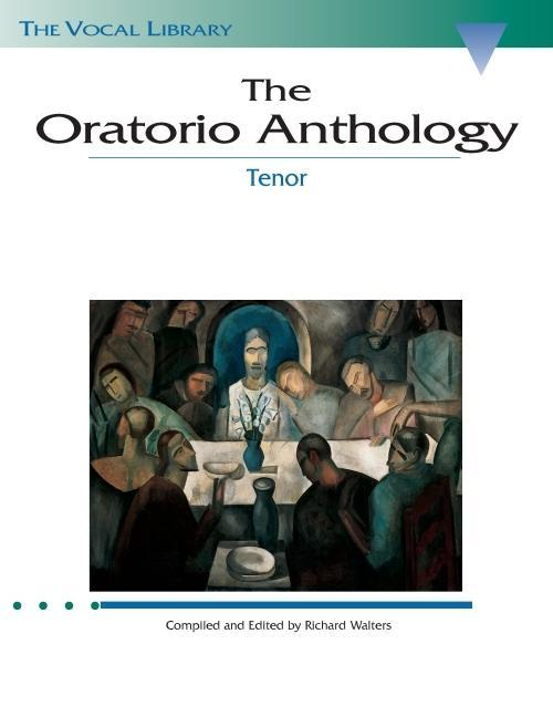 The Oratorio Anthology: The Vocal Library Tenor als Taschenbuch
