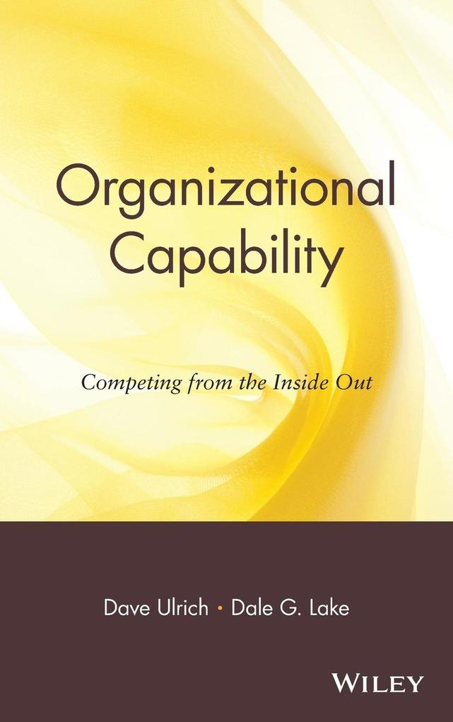 Organizational Capability: Competing from the Inside Out als Buch