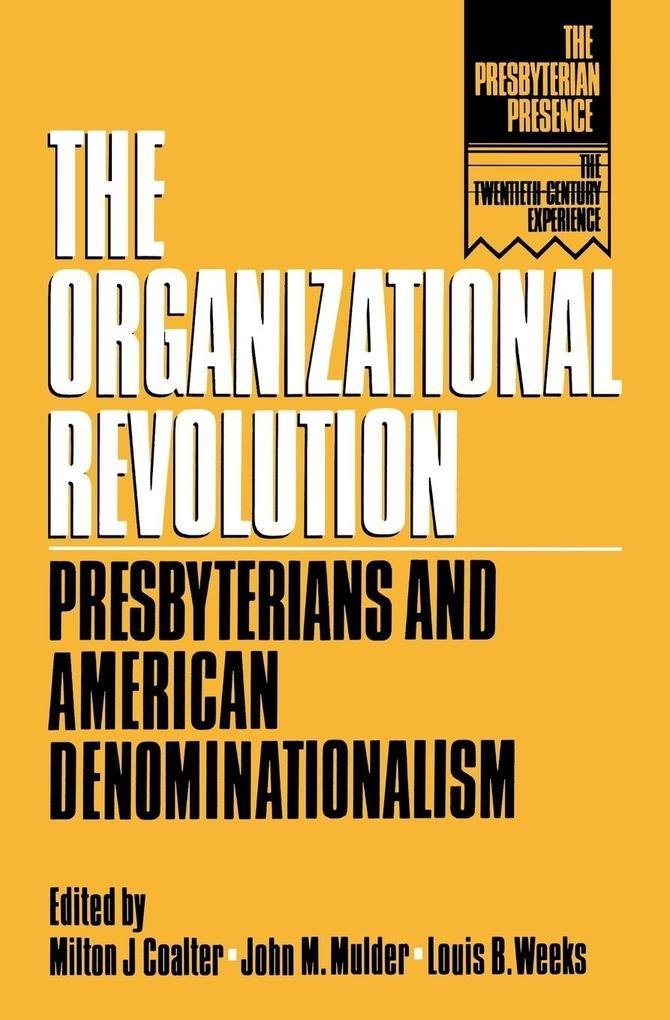 The Organizational Revolution als Taschenbuch