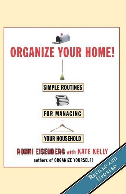 Organize Your Home: Revised Simple Routines for Managing Your Household als Taschenbuch
