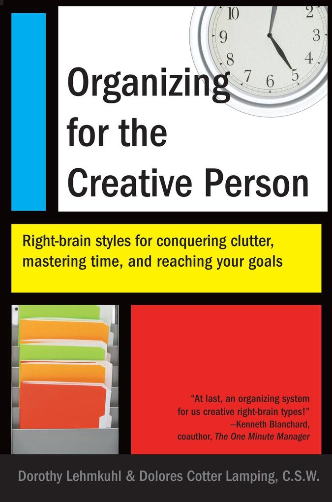 Organizing for the Creative Person: Right-Brain Styles for Conquering Clutter, Mastering Time, and Reaching Your Goals als Taschenbuch